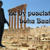 Že by poselství boha Baala?