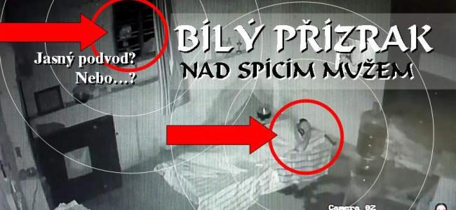 BÍLÝ PŘÍZRAK nad spícím mužem (duch, ghost, spirit, spectre, spook, wraith…)