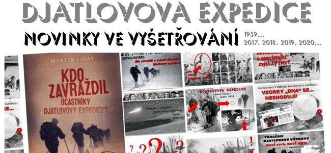 DJATLOVOVA EXPEDICE – novinky ve vyšetřování (1959… 2020…)