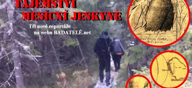TAJEMSTVÍ MĚSÍČNÍ JESKYNĚ: tři nové reportáže na webu Badatelé.net