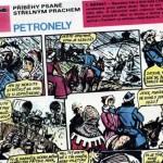 Komiks: Příběhy psané střelným prachem – Petronely