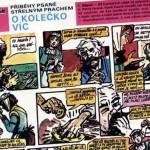 Komiks: Příběhy psané střelným prachem – O kolečko víc