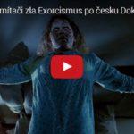 Škola exorcismu – vítejte mezi bojovníky se Satanem