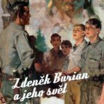 V Muzeu Zdeňka Buriana začíná výstava POD DOBRODRUŽNOU VLAJKOU