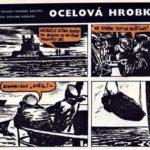 Komiks: OCELOVÁ HROBKA
