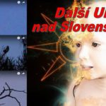 3 x VIDEO: další UFO nad Slovenskem